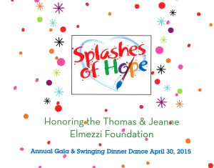 [Front] Splashes of Hope - Annual Gala and Swinging Dinner Dance 04-30-15 - Honring Elmezzi Foundation - Copy_Page_1